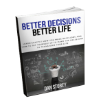 Better Decisions Better Life Book