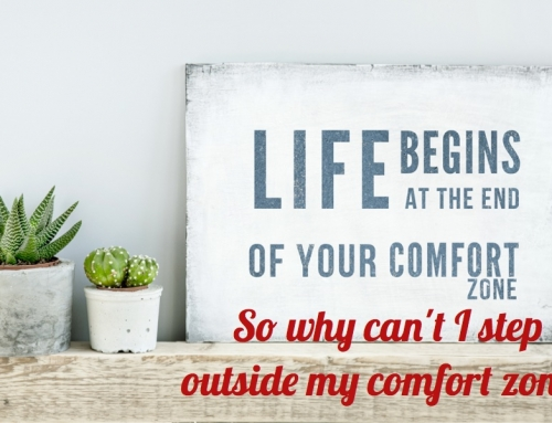 Why Can't I Step Outside My Comfort Zone?