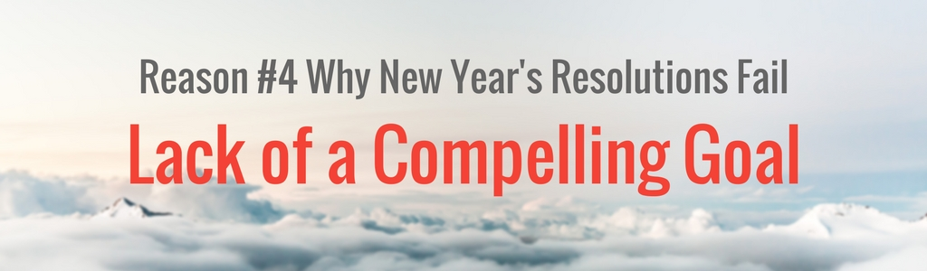#4 Reason Why New Year's Resolutions Fail