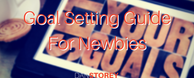 Goal Setting Guide For Newbies