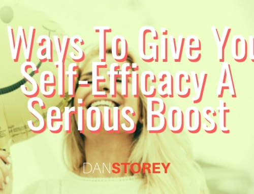 4 Ways To Give Your Self-Efficacy A Serious Boost